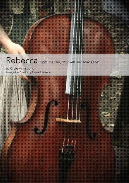 Rebecca from 'Plunkett and Macleane' for 5 cellos