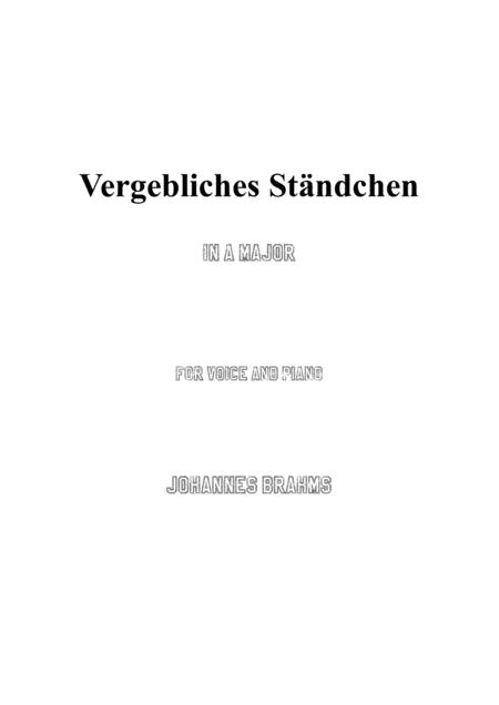 Brahms-Vergebliches Ständchen in A Major,for voice and piano