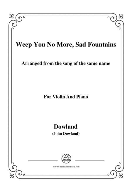 Dowland-Weep You No More, Sad Fountains,for Violin and Piano