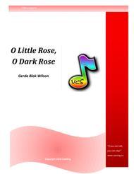 O Little Rose, O Dark Rose