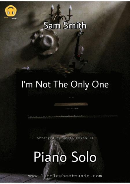I'm Not The Only One (Piano Solo)