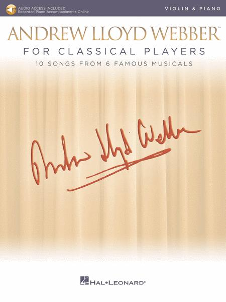 Andrew Lloyd Webber for Classical Players - Violin and Piano