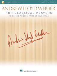 Andrew Lloyd Webber for Classical Players - Trumpet and Piano