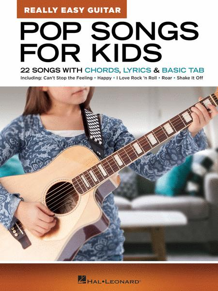 Pop Songs for Kids - Really Easy Guitar Series