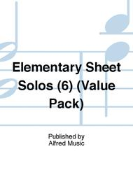 Elementary Sheet Solos (6) (Value Pack)