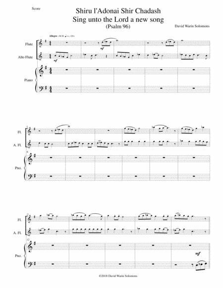 Shiru l'adonai shir chadash - O sing unto the LORD a new song - (Psalm 96) for flute, alto flute and piano