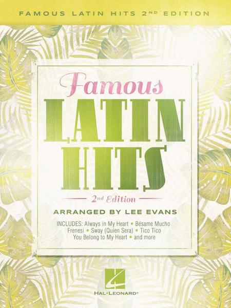 Famous Latin Hits - 2nd Edition