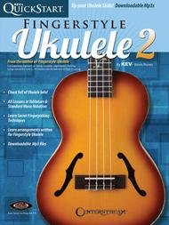 Kev's QuickStart for Fingerstyle Ukulele - Volume 2