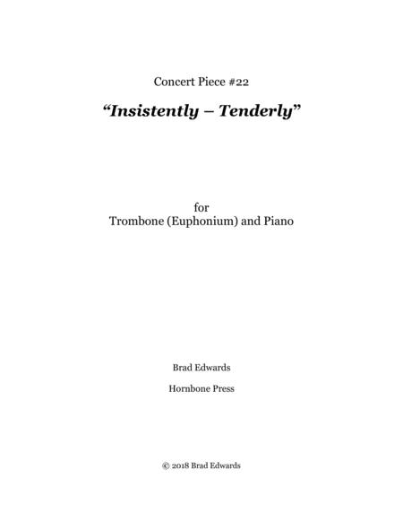 Concert Piece #22 Insistently – Tenderly