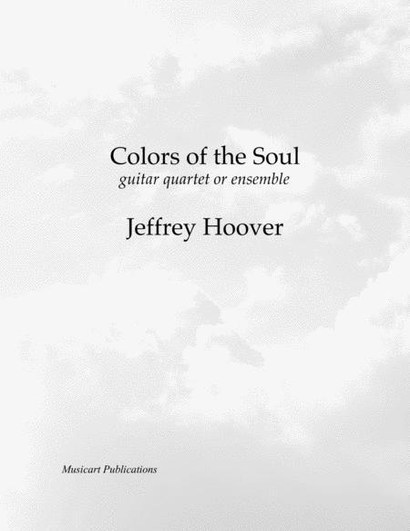 Colors of the Soul - guitar quartet or ensemble (score and parts)