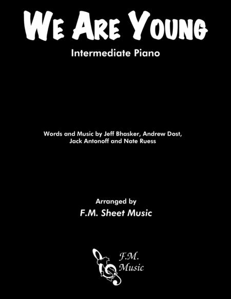 We Are Young (Intermediate Piano)