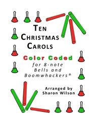Ten Christmas Carols for 8-note Bells and Boomwhackers® (with Color Coded Notes)