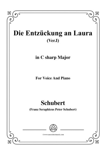Schubert-Die Entzückung an Laura(Version I),D.577,in C sharp Major,for Voice&Piano
