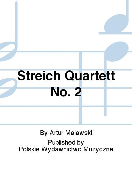 Streich Quartett No. 2