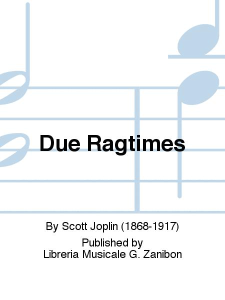 Due Ragtimes