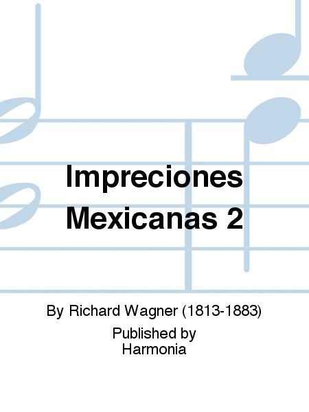 Impreciones Mexicanas 2