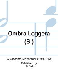 Ombra Leggera (S.)