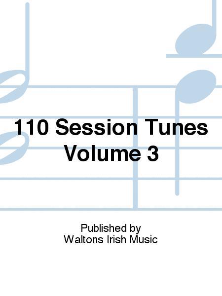 110 Session Tunes Volume 3