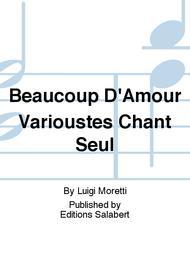 Beaucoup D'Amour Varioustes Chant Seul