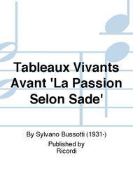 Tableaux Vivants Avant 'La Passion Selon Sade'