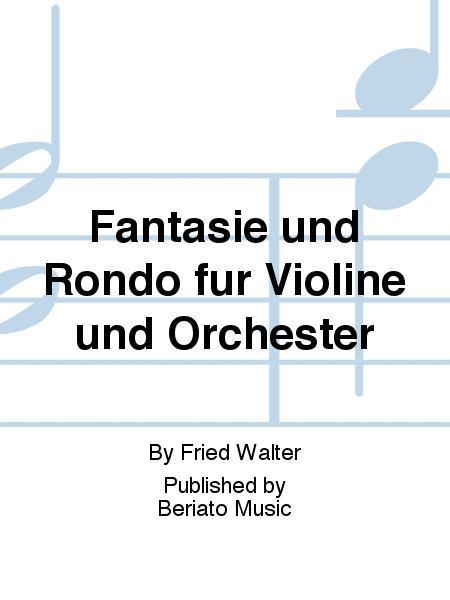 Fantasie und Rondo fur Violine und Orchester