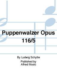 Puppenwalzer Opus 116/5