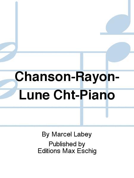 Chanson-Rayon-Lune Cht-Piano