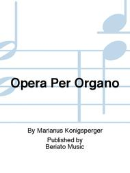 Opera Per Organo