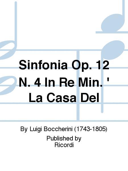 Sinfonia Op. 12 N. 4 In Re Min. ' La Casa Del