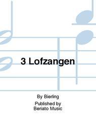 3 Lofzangen