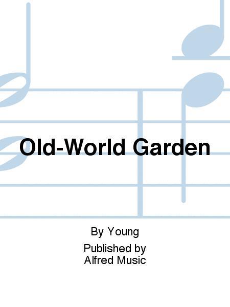 Old-World Garden