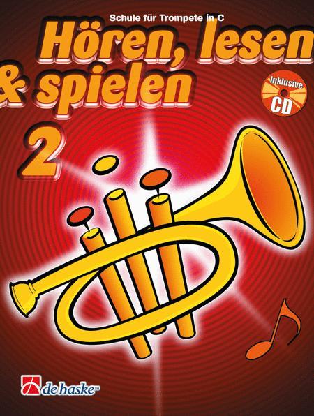 Horen, Lesen & Spielen 2 Trompete C
