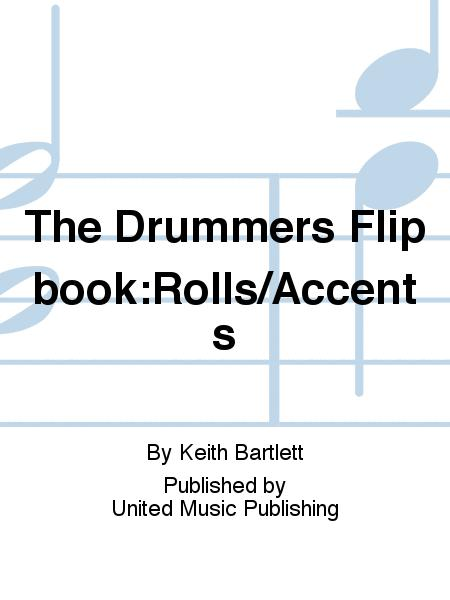 The Drummers Flipbook:Rolls/Accents