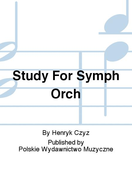 Study For Symph Orch