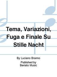 Tema, Variazioni, Fuga e Finale Su Stille Nacht