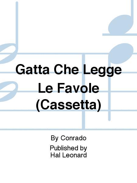 Gatta Che Legge Le Favole (Cassetta)