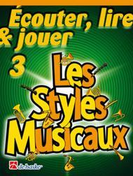 Ecouter, Lire & Jouer 3 - Les Styles Musicaux