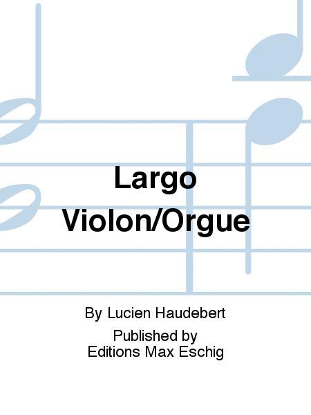Largo Violon/Orgue