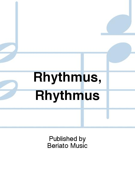 Rhythmus, Rhythmus