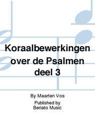 Koraalbewerkingen over de Psalmen deel 3