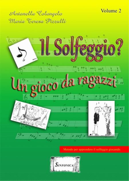 Il Solfeggio - Un Gioco Da Ragazzi Vol. 2