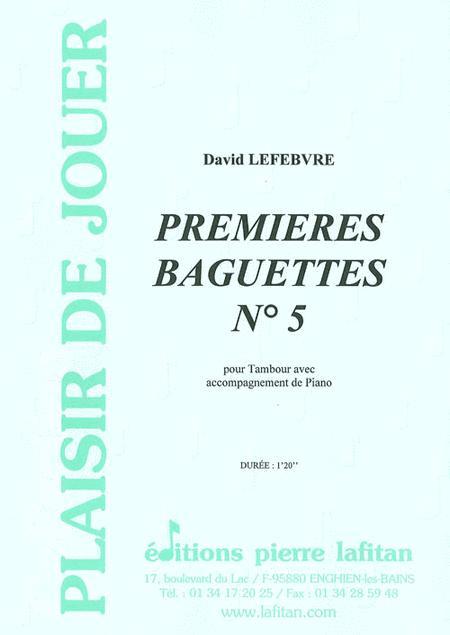 Premieres Baguettes Ndeg 5