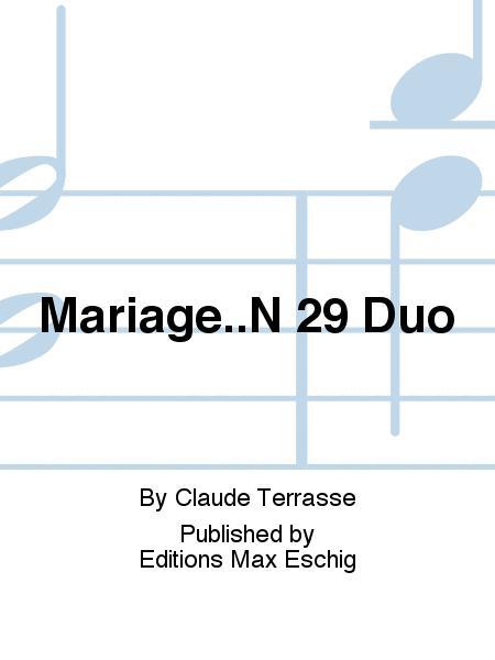 Mariage..N 29 Duo