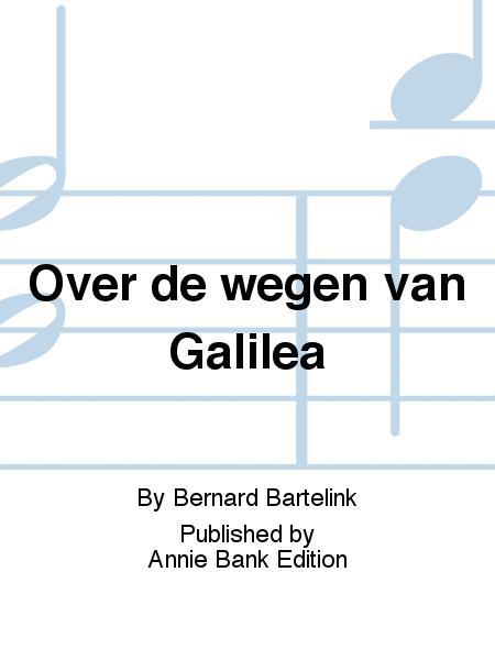 Over de wegen van Galilea
