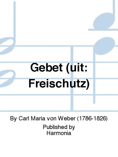 Gebet (uit: Freischutz)
