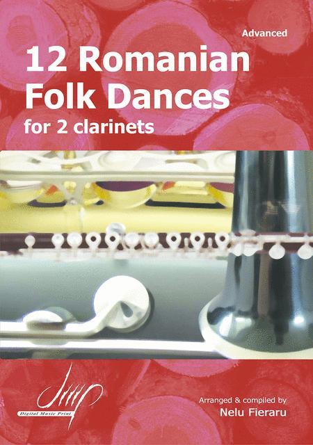 12 Romanian Folk Dances For 2 Clarinets