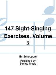 147 Sight-Singing Exercises, Volume 3