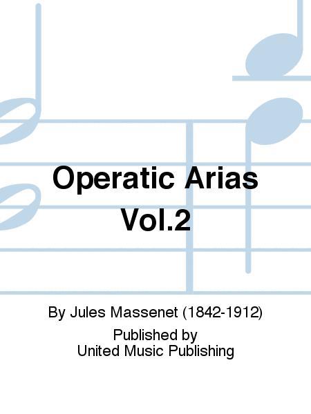 Operatic Arias Vol.2