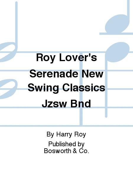 Roy Lover's Serenade New Swing Classics Jzsw Bnd