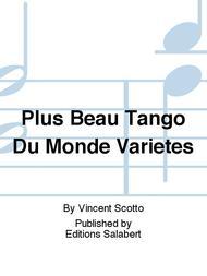 Plus Beau Tango Du Monde Varietes